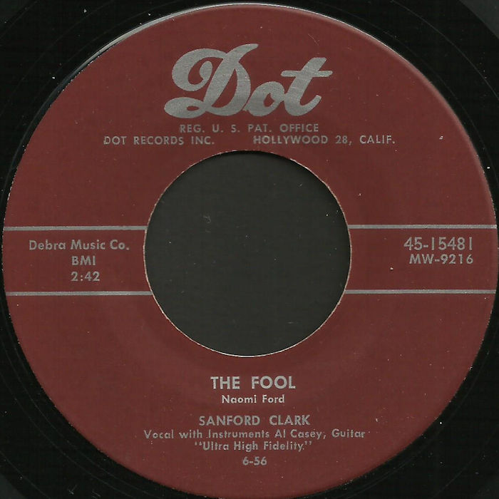 SANFORD CLARK - The Fool / Lonesome For A Letter - 45T (SP 2 titres)