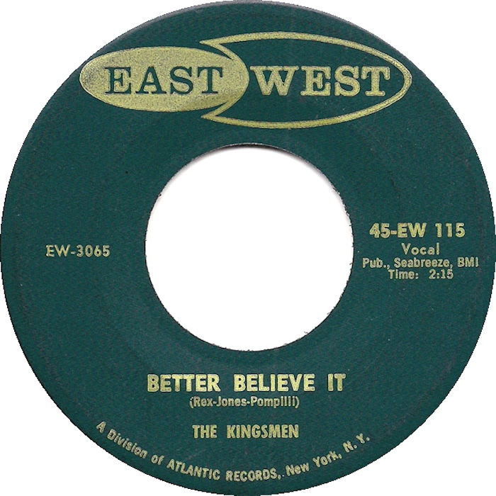 The Kingsmen Better+Believe+It+/+Week+End 45RPM